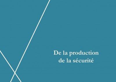 De la production de la sécurité (1849)
