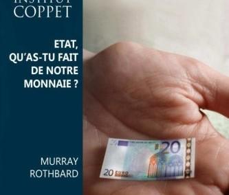 État, qu'as-tu fait de notre monnaie ? (1963)