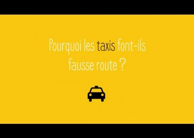 Pourquoi les taxis font-ils fausse route ? (2015)