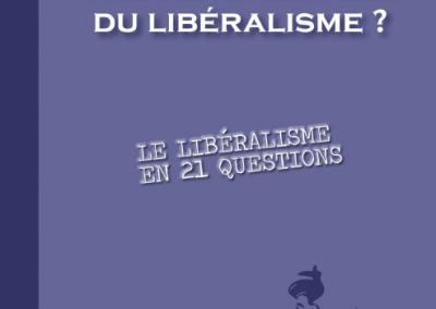 Faut – il avoir peur du libéralisme ? (2012)