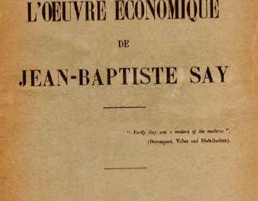 L'œuvre économique de Jean-Baptiste Say (1927)