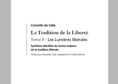 La tradition de la liberté – Tome II – Les lumières libérales (2010)