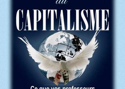 La moralité du capitalisme. Ce que vos professeurs ne vous diront pas (2012)