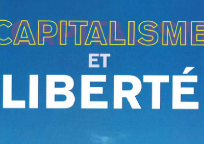 Capitalisme et liberté – Chapitre premier : Liberté économique et liberté politique (1962)