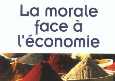 La morale face à l'économie (2006)